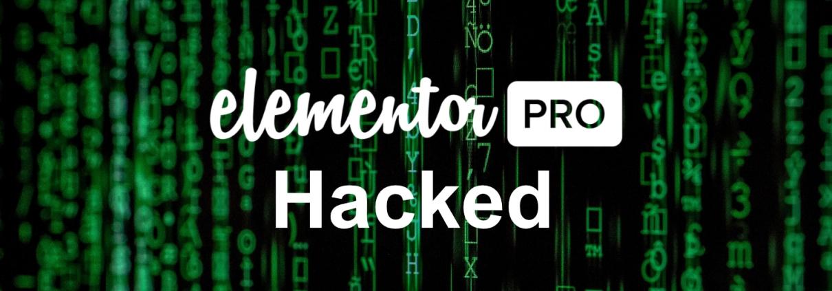 Populaire plugin Elementor Pro gehackt - Elementor Pro gehackt